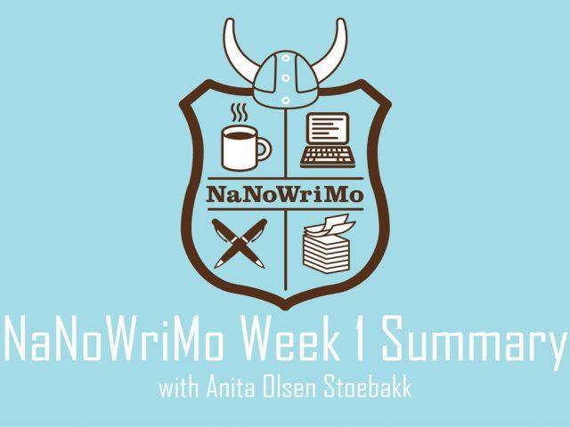 NaNoWriMo 2017: Week 1